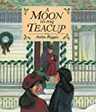 img - for A Moon in My Teacup: A Christmas Story book / textbook / text book