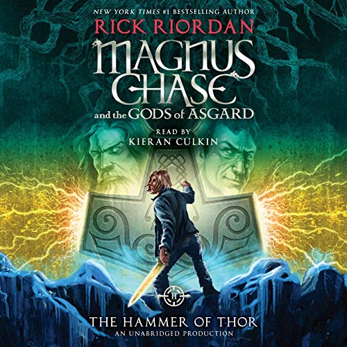 The Hammer of Thor: Magnus Chase and the Gods of Asgard by Rick Riordan