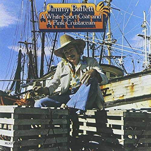 CD : Jimmy Buffett - White Sport Coat & Pink Crustacean