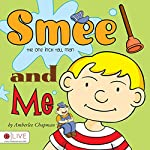Smee the One Inch Tall Man and Me | Amberlee Chapman