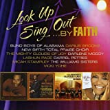 Look Up Sing Out...By Faith