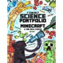 7 Subject Science Portfolio -  Minecraft & The Real World: Ages 10 to 17 - Biology, Chemistry, Geology, Meteorology, Physics, Technology and Zoology ... Thinking Tree - Research Guide) (Volume 1)