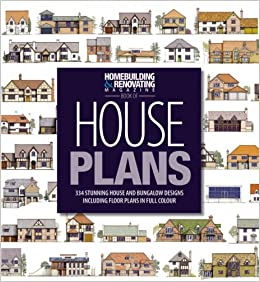 Captivating The Homebuilding And Renovating Book Of House Plans: 333 Inspirational UK  Home Plans In Full Colour: Amazon.co.uk: Homebuilding And Renovating: ...