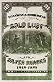 img - for Bonanzas & Borrascas: Gold Lust and Silver Sharks, 1848 1884 (Western Lands and Waters Series) book / textbook / text book