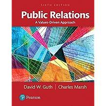 Public Relations: A Values-Driven Approach, Books a la Carte (6th Edition)