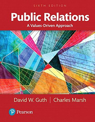 Public Relations: A Values-Driven Approach -- Books a la Carte (6th Edition)