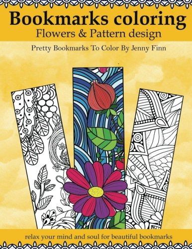Bookmarks Coloring: Flowers and Pattern design: Pretty bookmarks