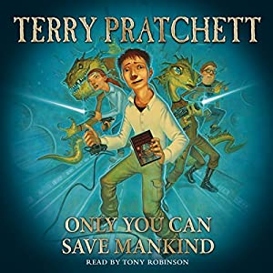 Only You Can Save Mankind Hörbuch