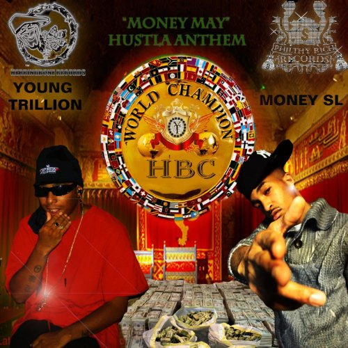 Money May (feat. Money Sl) - Single [Explicit] ()