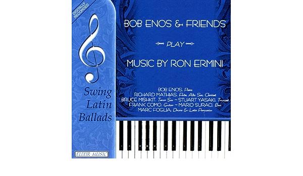 Bob Enos and Friends Play Music of Ron Ermini de Bob Enos en ...