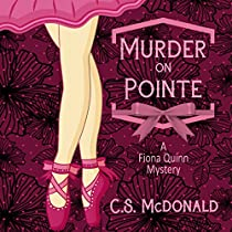 MURDER ON POINTE: A FIONA QUINN MYSTERY