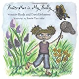 Butterflies in My Belly, Kayla Johnston and David Johnston, 1449053394