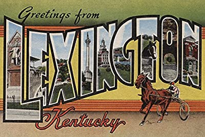 Greetings from Lexington, Kentucky (12x18 Collectible Art Print, Wall Decor Travel Poster)