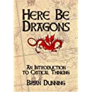 Here Be Dragons: An Introduction to Critical Thinking