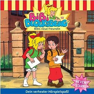 Bibis neue Freundin (Bibi Blocksberg 10) Hörspiel