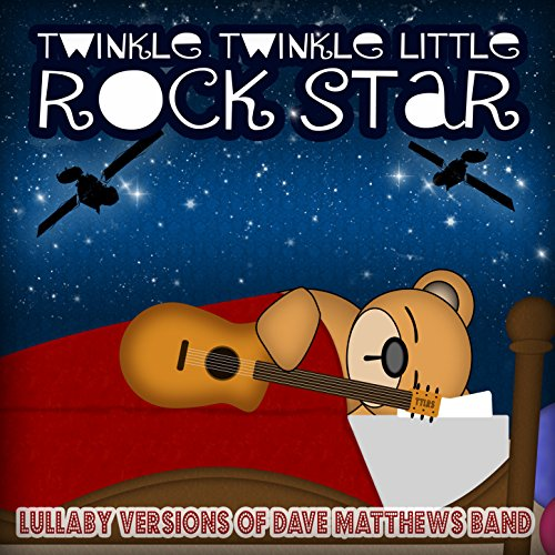 Lullaby Versions of Dave Matth...