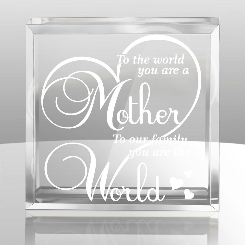 Kate Posh To the World You are a Mother, To Our Family You are the World - Engraved Keepsake and Paperweight - Mother's Day Gifts - Special Mom Gifts - Gifts for Mother - Gifts for Mom by Kate Posh