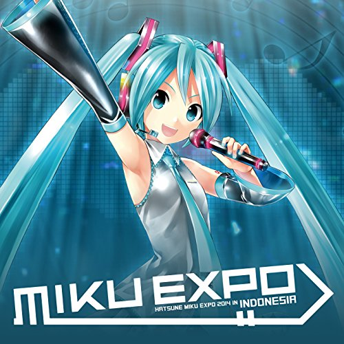 Torinoko City -MIKU EXPO 2014 in INDONESIA Live- (feat. Hatsune Miku) (Miku City)