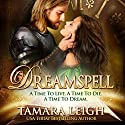 Dreamspell Audiobook by Tamara Leigh Narrated by Mary Sarah Agliotta