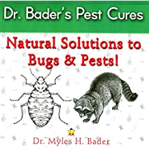 Dr. Bader's Pest Cures: Natural Solution to Bugs & Pests!