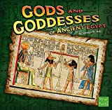 Gods and Goddesses of Ancient Egypt, Janeen R. Adil, 1429619910