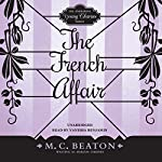 The French Affair: The Endearing Young Charms, Book 2 | M. C. Beaton writing as Marion Chesney