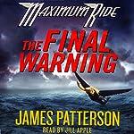 The Final Warning: Maximum Ride | James Patterson