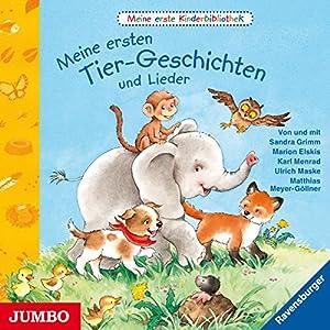 Meine ersten Tier-Geschichten und Lieder (Meine erste Kinderbibliothek) Hörbuch