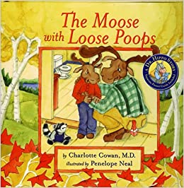 The Moose With Loose Poops Dr Hippo Charlotte Cowan