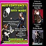 Miss Constance's Guide for Sissy Maids | Constance Pennington Smythe