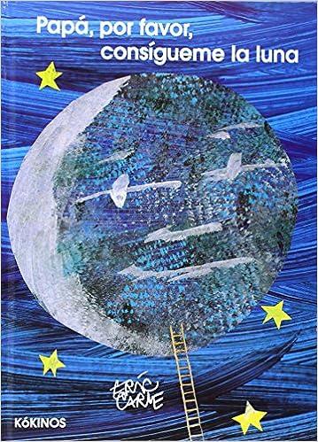 Resultado de imagen de papa por favor consigueme la luna