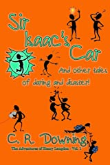 Sir Isaac's Car: And Other Tales of Daring and Disaster (The Adventures of Henry Langdon) (Volume 1) Paperback