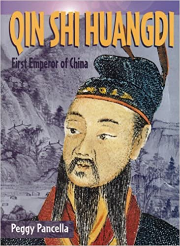 Qin shi huangdi first emperor of china historical biographies qin shi huangdi first emperor of china historical biographies peggy pancella 9781403437129 amazon books sciox Gallery