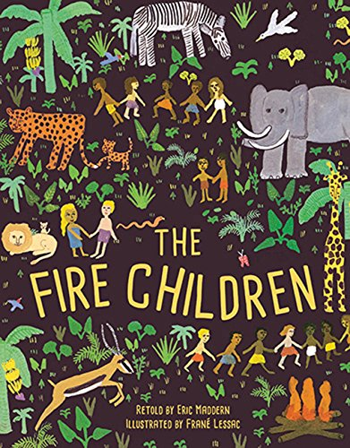 The Fire Children: A West African Folk Tale