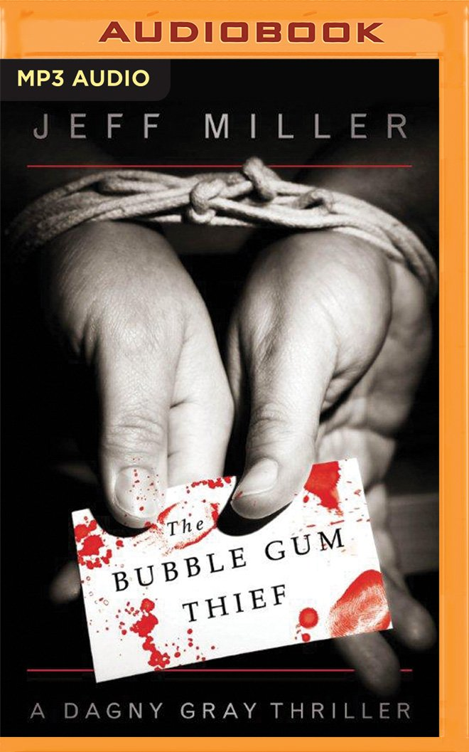 Read Online The Bubble Gum Thief (Dagny Gray) PDF