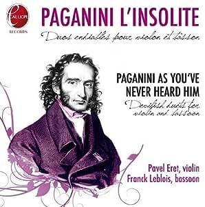 Paganini L Insolite Int 233 Grale Des Trois Duos