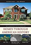 The Greenwood Encyclopedia of Homes Through American History, Mark Edward Braun, Jane C. Busch, Brenda Kayzar, 0313336040