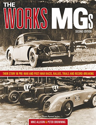 The Works MGs: Their Story in Pre-war and Post-War