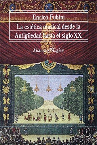 Descargar Libro La Estética Musical Desde La Antigüedad Hasta El Siglo Xx ) Enrico Fubini