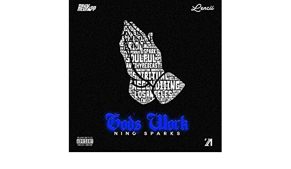 Gods Work [Explicit] by Nino Sparks on Amazon Music ...