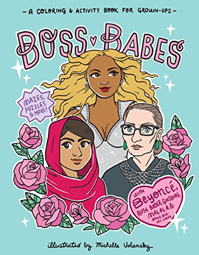(Boss Babes: A Coloring and Activity Book for)