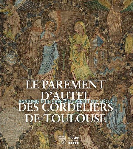 le-parement-dautel-des-cordeliers-de-toulouse-catalogue-expo