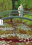 Claude Monet: Auf den Spuren des Lichts