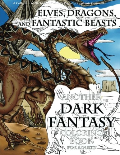 Elves, Dragons, and Fantastic Beasts: A Dark Fantasy Coloring Book for - Dragon Book Tales Coloring