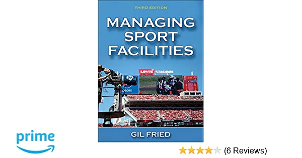 Managing sport facilities 2nd edition managing sport facilities 2nd edition array amazon com managing sport facilities 3rd edition 9781450468114 rh amazon com fandeluxe Image collections