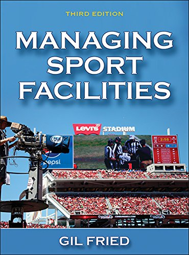 Managing Sport Facilities-3rd Edition cover
