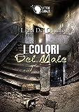 I Colori del Male (Italian Edition)