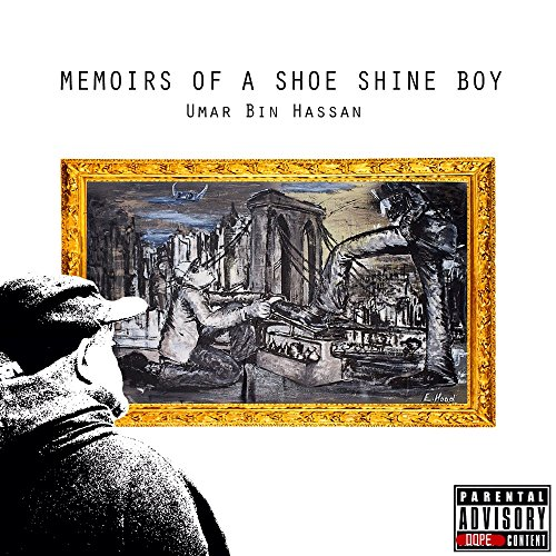 Memoirs Of A Shoe Shine Boy [Explicit]