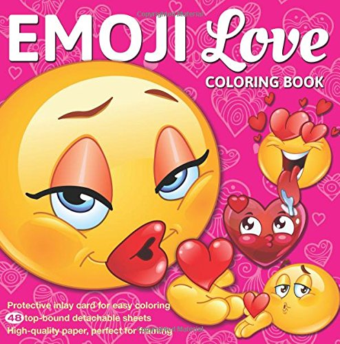 Emoji Love Coloring Book 48 Cute, Fun Pages: For Adults, Teens and Kids Great Party Gift (Officially Licensed Emoji Coloring Book (Pop Culture Halloween Costume Ideas)