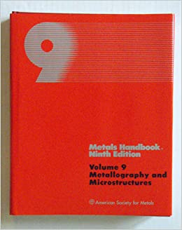 Volume metallography handbook and pdf microstructures asm 9